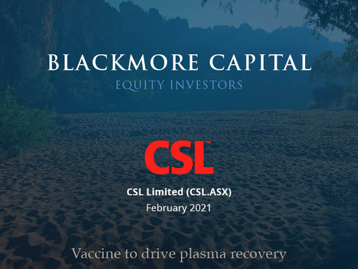 Blackmore Capital Investment Briefing - CSL Limited (CSL)