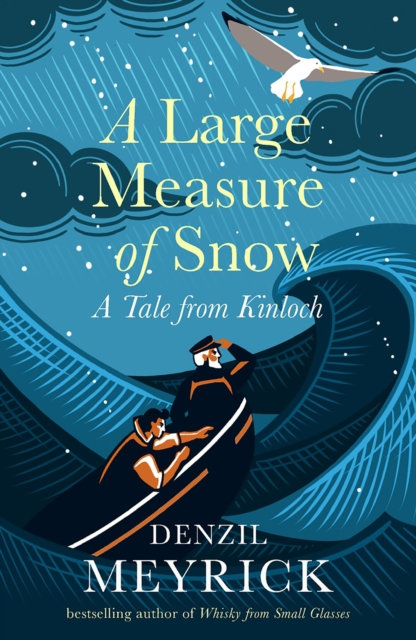 A Large Measure of Snow : A Tale From Kinloch