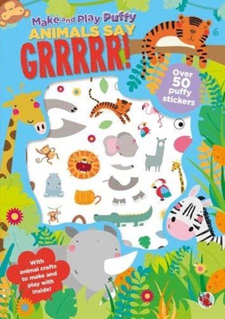 ANIMALS GO WILD PUFFY STICKER BOOK