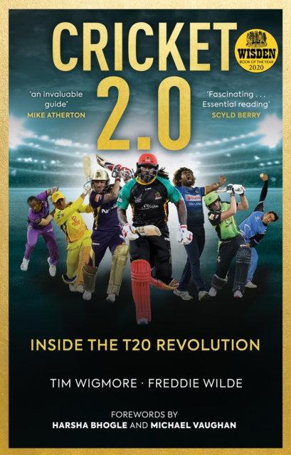 Cricket 2.0 : Inside the T20 Revolution
