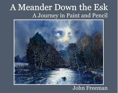 A Meander Down the Esk : A Journey in Paint and Pencil