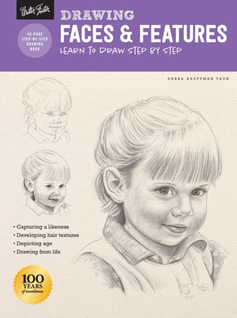 Drawing: Faces & Features : Learn to draw step by step