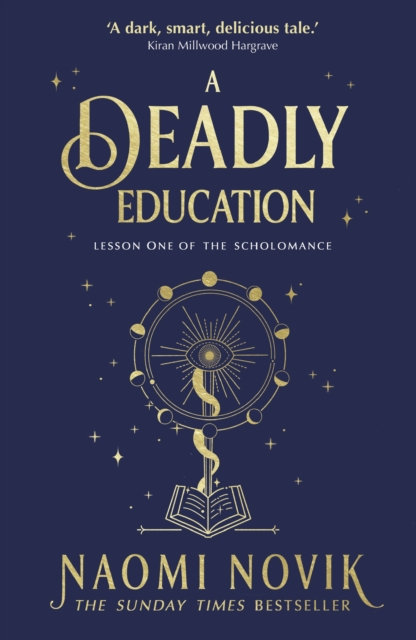 A Deadly Education : the Sunday Times bestseller