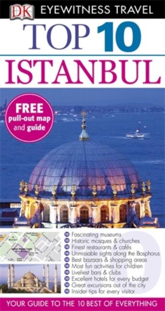 DK Eyewitness Top 10 Travel Guide: Istanbul