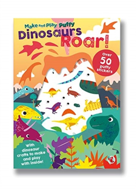 DINOSAURS ROAR PUFFY STICKER BOOK