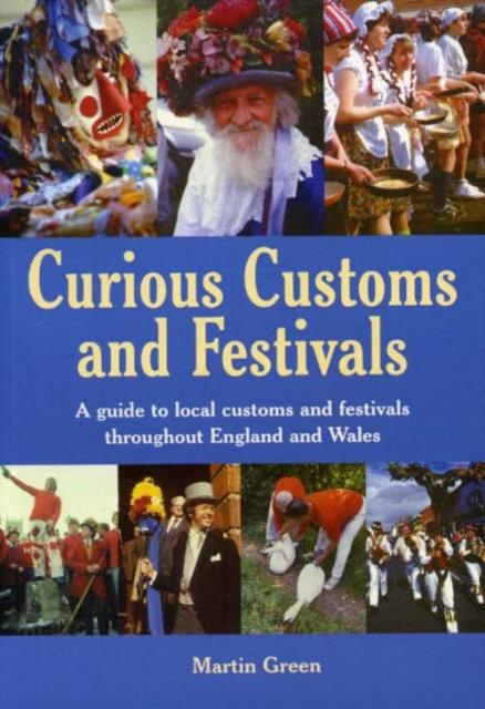 Curious Customs and Festivals