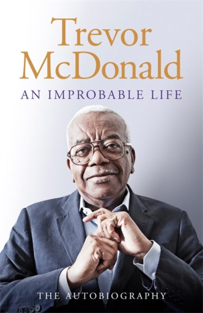 An Improbable Life : The Autobiography