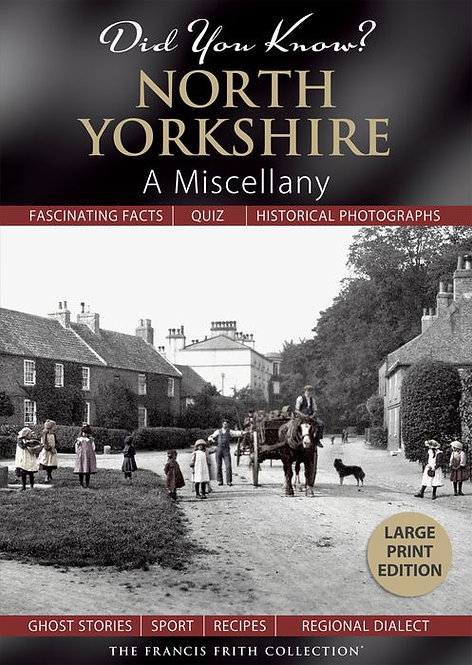 Did You Know? North Yorkshire