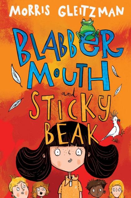 Blabber Mouth and Sticky Beak