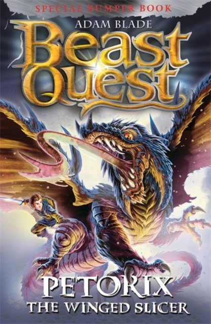 Beast Quest: Petorix the Winged Slicer : Special 24