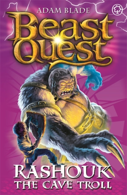 Beast Quest: Rashouk the Cave Troll : Series 4 Book 3