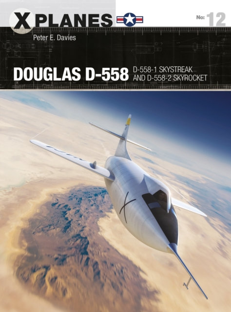 Douglas D-558 : D-558-1 Skystreak and D-558-2 Skyrocket