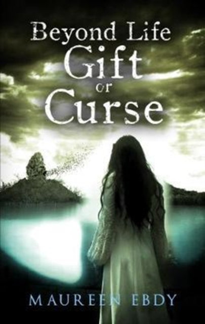 Beyond Life : Gift or Curse