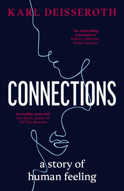 Connections : A Story of Human Feeling