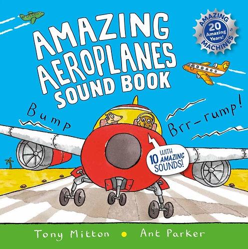 Amazing Aeroplanes Sound Book : A very noisy book