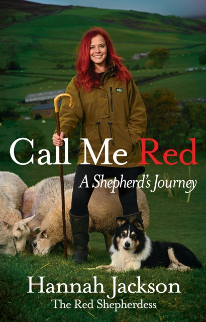 Call Me Red : A shepherd's journey