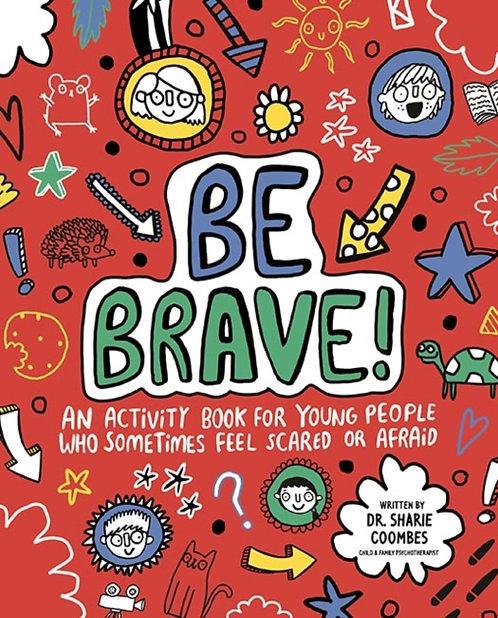 Be Brave! Mindful Kids