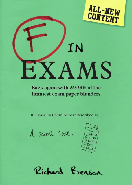 F in Exams : Back Again with More of the Funniest Exam Paper Blunders