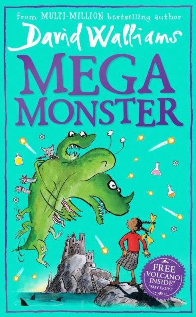 Megamonster: the mega new children's book by David Walliams