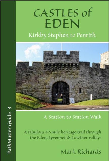 Castles of Eden : A Station to Station Walk