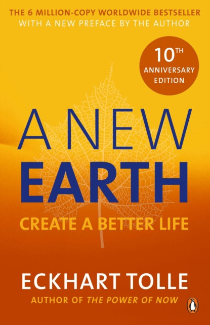 A New Earth : Create a Better Life