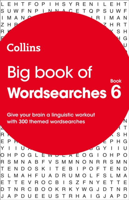 Big Book of Wordsearches book 6 : 300 Themed Wordsearches