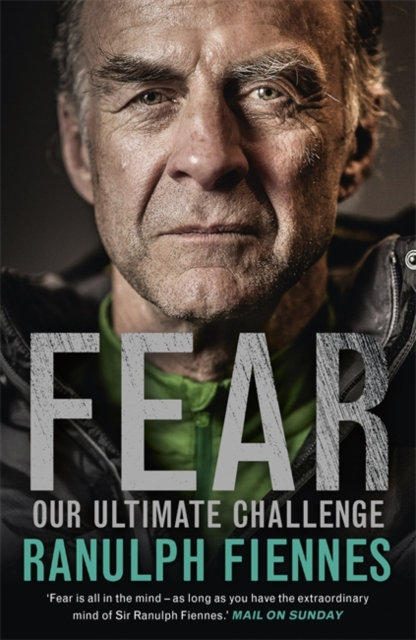 Fear : Our Ultimate Challenge