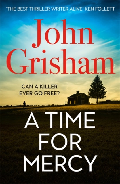 A Time for Mercy : John Grisham's Latest No. 1 Bestseller