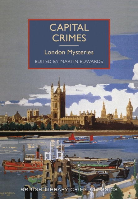 Capital Crimes : London Mysteries