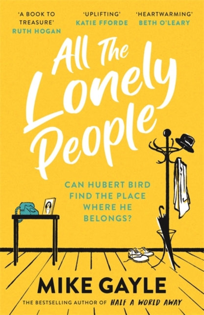 All The Lonely People : The perfect read for these times