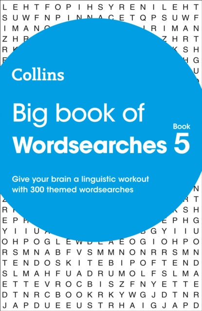 Big Book of Wordsearches book 5 : 300 Themed Wordsearches