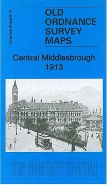 Central Middlesbrough 1913 : Yorkshire Sheet 6.14B