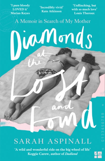 Diamonds at the Lost and Found : A Memoir in Search of My Mother