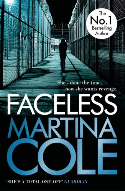 Faceless : A dark and pacy crime thriller of betrayal and revenge