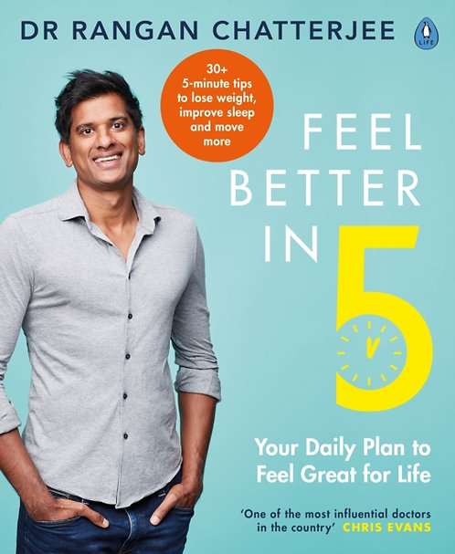 Feel Better In 5 : Your Daily Plan to Feel Great for Life