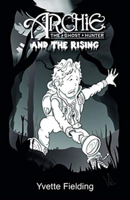 Archie the Ghost Hunter : and the Rising