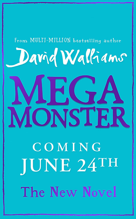 *PRE-ORDER* Megamonster: the mega new children's book by David Walliams