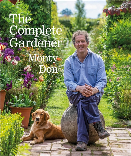 The Complete Gardener : A practical, imaginative guide to every aspect of garden