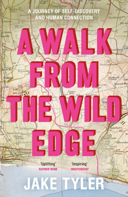 A Walk from the Wild Edge : A journey of self-discovery and human connection