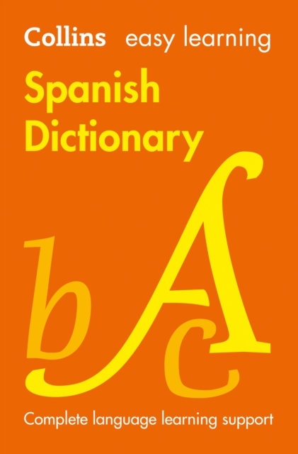 Easy Learning Spanish Dictionary : Trusted Support for Learning