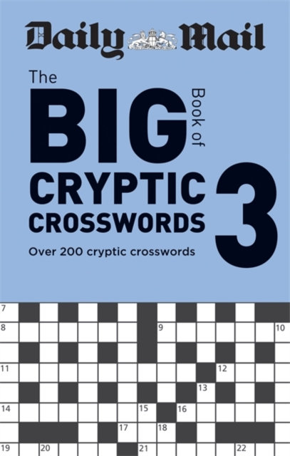 Daily Mail Big Book of Cryptic Crosswords Volume 3 : Over 200 cryptic crosswords