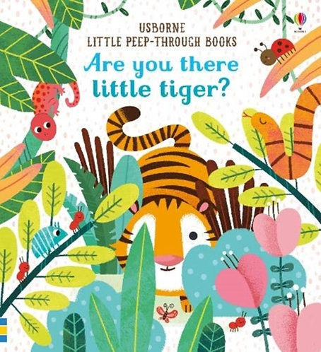 Are You There Little Tiger?