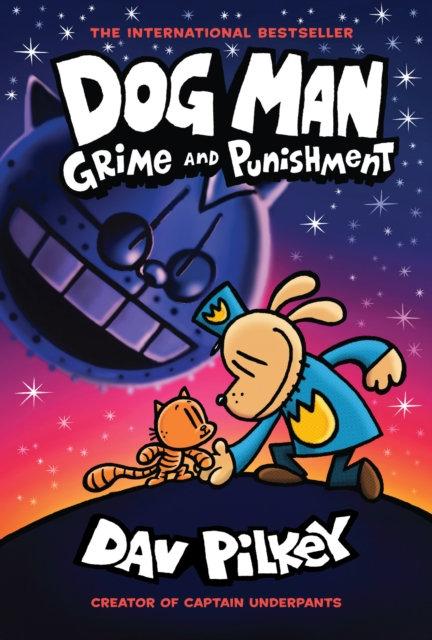 Dog Man 9: Grime and Punishment : 9