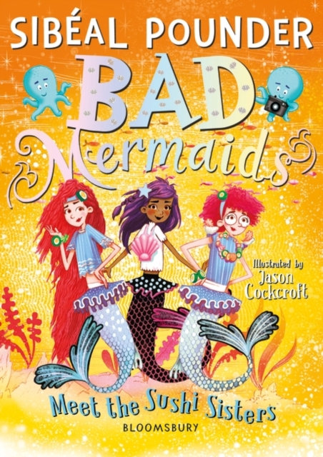 Bad Mermaids Meet the Sushi Sisters