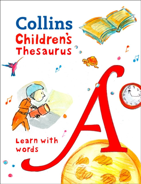 Collins Children's Thesaurus : Learn with Words