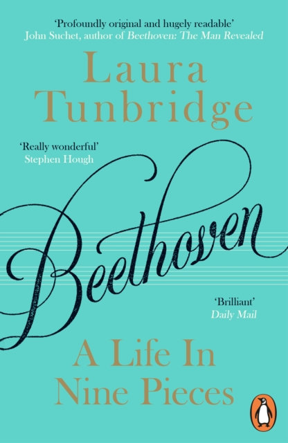 Beethoven : A Life in Nine Pieces