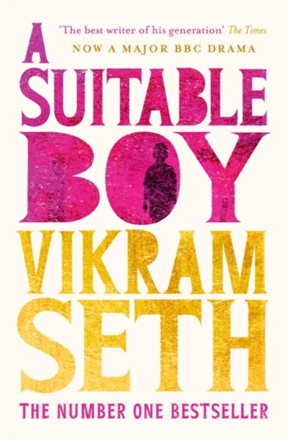 A Suitable Boy : THE CLASSIC BESTSELLER AND MAJOR BBC DRAMA