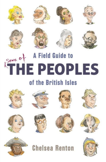 A Field Guide to the Peoples of the British Isles