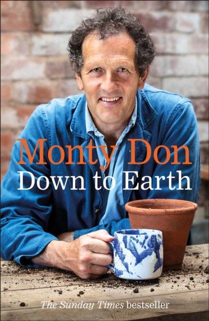 Down to Earth : Gardening Wisdom