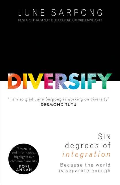 Diversify : An Award-Winning Guide to Why Inclusion is Better for Everyone